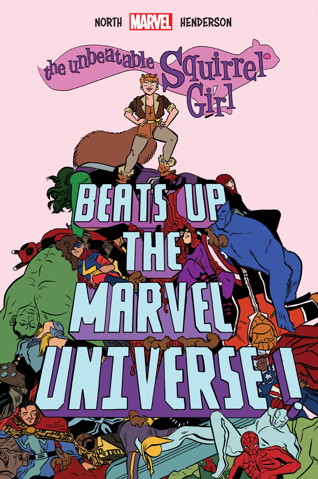 UNBEATABLE SQUIRREL GIRL BEATS UP MARVEL UNIVERSE OGN HC