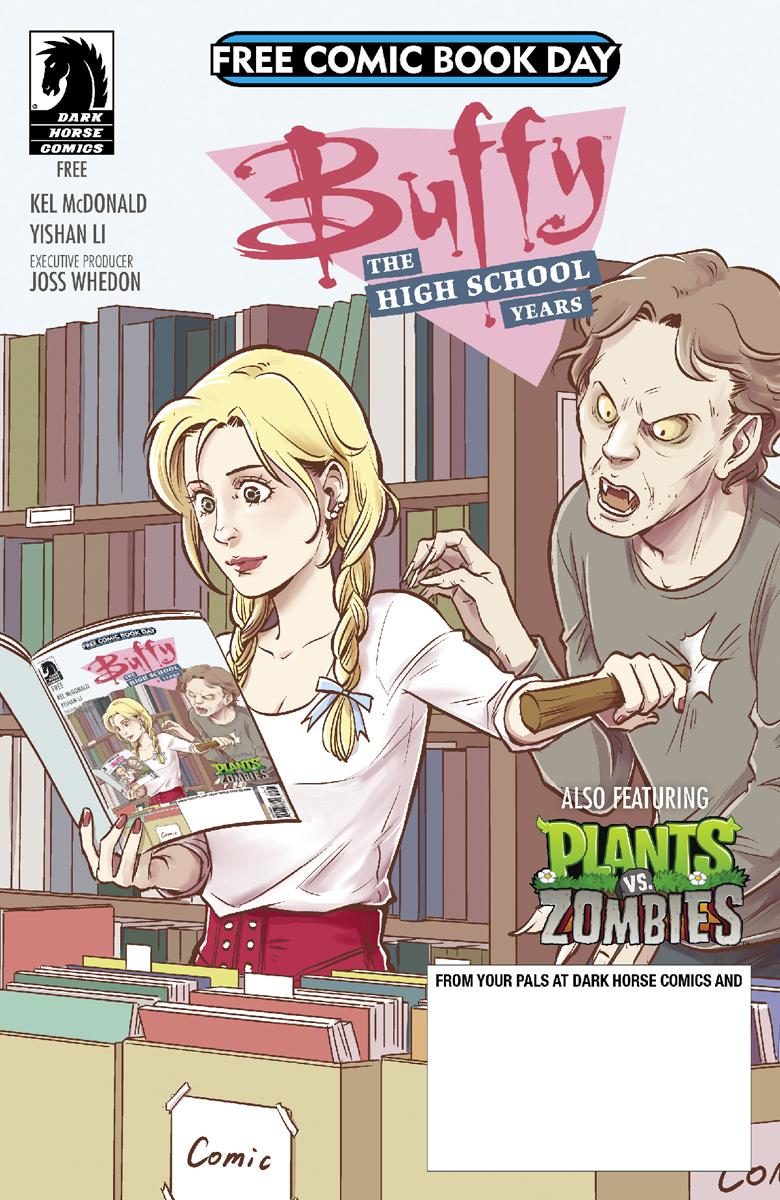 FCBD 2017 DARK HORSE ALL AGES BUFFY HIGH SCHOOL & PVZ