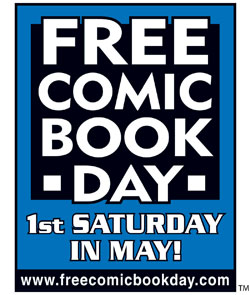 Free Comic Book Day - 1st Saturday in May! www.freecomicbookday.com